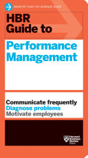 HBR Guide to Performance Management (HBR Guide Series) Book