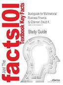 Studyguide for Multinational Business Finance by Eiteman  David K    Isbn 9780132743464