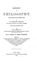 History of Philosophy, from Thales to the Present Time