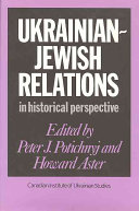 Ukrainian-Jewish Relations in Historical Perspective