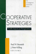 Cooperative Strategies: North American perspectives