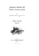 Indian Wars of New England  The land of the Abenake  The French occupation  King Philip s war  St  Castin s war