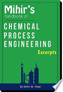 Mihir s Handbook of Chemical Process Engineering  Excerpts  Book