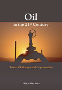 Oil in the 21st Century