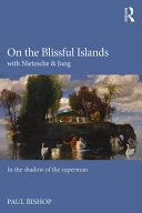 Pdf On the Blissful Islands with Nietzsche & Jung Telecharger