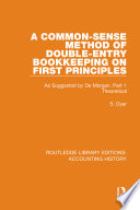 A Common Sense Method Of Double Entry Bookkeeping On First Principles