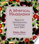 A Mystical Haggadah