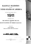 Railway Statistics of the United States of America     Compared with the Official Reports for     and Recent Statistics of Foreign Railways