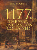 1177 B C   The Year Civilization Collapsed  Turning Points in Ancient History