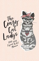 The Crazy Cat Lady s 2019 2020 2 Year Pocket Planner  The Cat Lover s Pocket Calendar and Monthly Planner 2019 2020