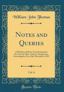 Notes and Queries  Vol  8