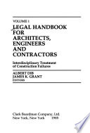 1985 Legal Handbook for Architects, Engineers and Contractors  : Interdisciplinary Treatment of Construction Failures
