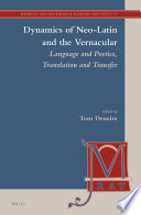 Read Online Dynamics of Neo-Latin and the Vernacular For Free