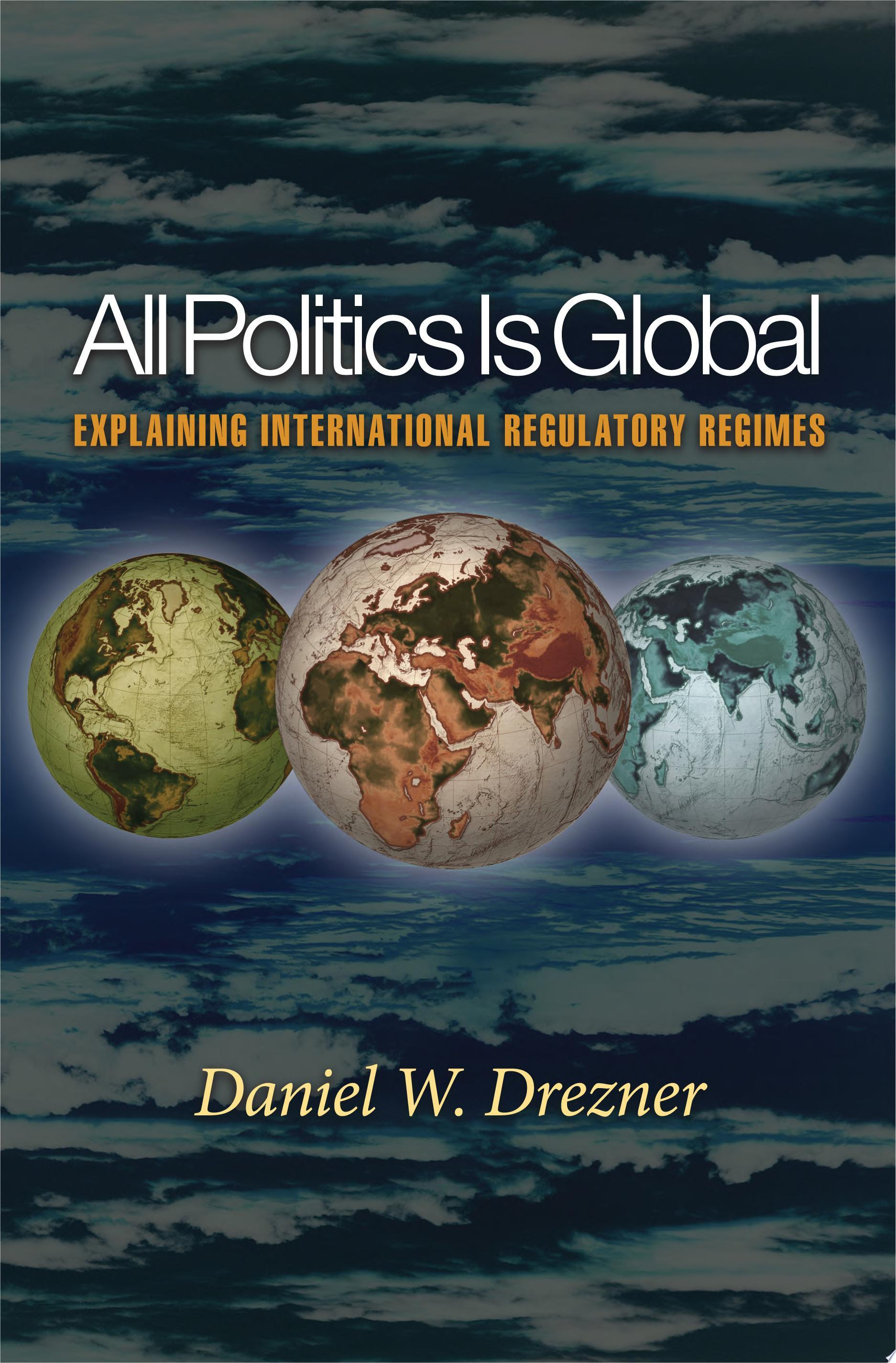 All Politics Is Global