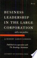 Business Leadership In The Large Corporation