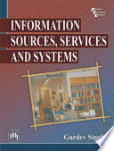 Information Sources Services And Systems Book PDF