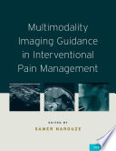 Multimodality Imaging Guidance In Interventional Pain Management Book PDF