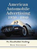 American Automobile Advertising, 1930Ð1980
