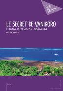 Le Secret de Vanikoro - L'autre mission de Lapérouse