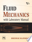 Fluid Mechanics with Laboratory Manual Book