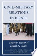 Civil Military Relations In Israel