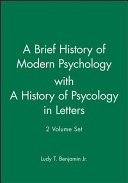 A Brief History of Modern Psychology with A History of Psycology in Letters Book