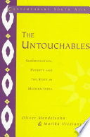 The Untouchables  : Subordination, Poverty and the State in Modern India
