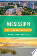 Mississippi Off the Beaten Path®