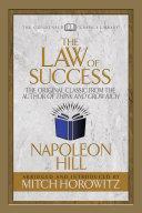The Law of Success  Condensed Classics