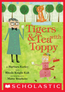 Tigers   Tea With Toppy