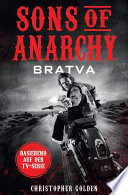 Sons of Anarchy: Bratva  : Roman zur TV-Serie