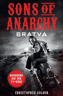 Sons of Anarchy: Bratva: Roman zur TV-Serie