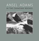 Ansel Adams In The Canadian Rockies PDF