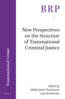 New Perspectives on the Structure of Transnational Criminal Justice