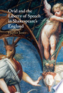 Ovid And The Liberty Of Speech In Shakespeare S England