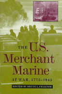 The U S  Merchant Marine at War  1775 1945