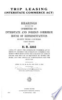 Trip Leasing Interstate Commerce Act Hearings Before The Committee On Interstate And Foreign Commerce House Of Representatives Eighty Third Congress First Session On H R 3203