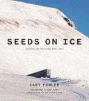 Seeds on Ice