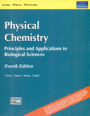 Physical Chemistry: Principles And Applications In Biological Sciences, 4/E
