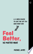 Feel Better, No Matter What