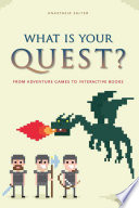 What Is Your Quest