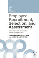 Employee Recruitment, Selection, and Assessment: Contemporary Issues ...