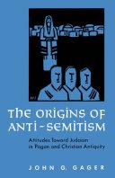 The Origins of Anti Semitism