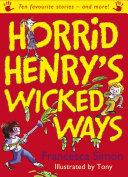 Horrid Henry s Wicked Ways