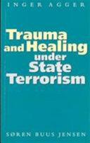Trauma and Healing Under State Terrorism