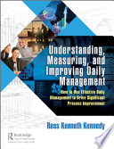 Understanding  Measuring  and Improving Daily Management