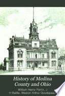 History of Medina County and Ohio