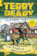 Knights' Tales: The Knight of Spurs and Spirits [Pdf/ePub] eBook