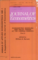Journal of Econometrics Econometric Modeling and Policy Design at the Federal Reserve Part II