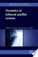 Dynamics of Tethered Satellite Systems